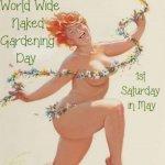Naked gardening day