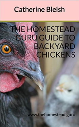 catherine bleish chicken ebook homestead guru