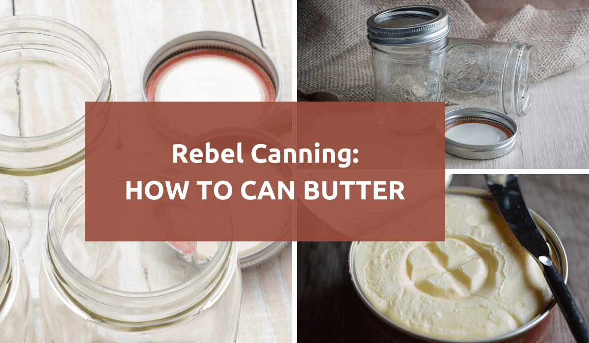 How To Can Butter